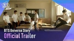 BTS Universe Story Official Trailer