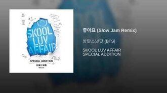 Like (Slow Jam Remix)