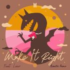 Make It Right (feat. Lauv) (Acoustic Remix) Cover