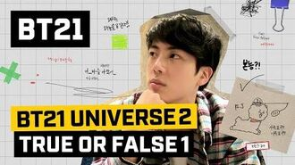 BT21 BT21 UNIVERSE 2 EP.08 - TRUE OR FALSE 1