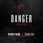 Danger (Mo-Blue-Mix) Cover