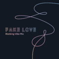 BTS Fake Love (Rocking Vibe Mix) album cover