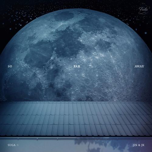 So Far Away (Suga, Jin, Jungkook Ver ) | BTS Wiki | FANDOM