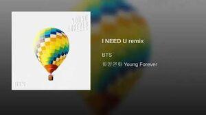 I NEED U remix