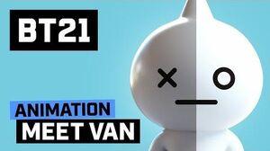 BT21 Meet VAN!