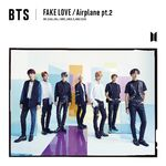 FAKE LOVE Airplane Single Limited Edition A