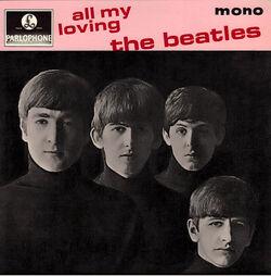 All my loving uk