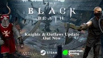 The Black Death - Knights & Outlaws Update (V0.09)