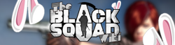 The Black Squad Wiki