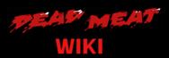 Dead Meat Wiki
