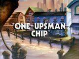 One-Upsman-Chip