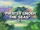 Piratsy Under the Seas