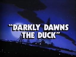 Title-DarklyDawnsTheDuck