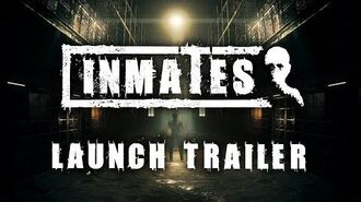 Inmates - Official Launch Trailer