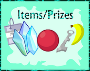 Items and Prizes