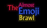 The Almost Emoji Brawl