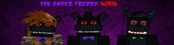 The Ender Freddy Wiki