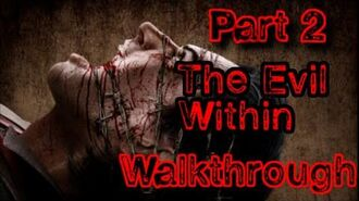 The Evil Within (Part 2)