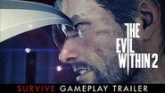 "The Evil Within 2 – ""Survive"" Gameplay Trailer"