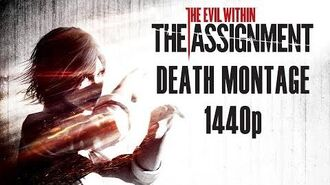 The Evil Within The Assignment - Death Montage All Deaths (1440p HD)
