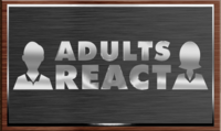 Adults React