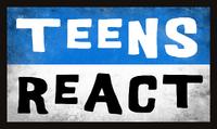 Teens React