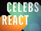 Celebrities React