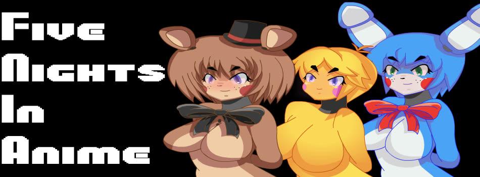 Five Nights in Anime | The FNAF Fan Game Wikia | FANDOM powered by Wikia