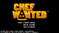 Chef Wanted | The FNAF Fan Game Wikia | FANDOM powered by Wikia