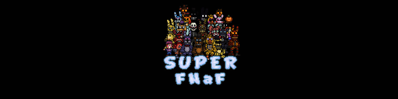 Super FNaF | The FNAF Fan Game Wikia | FANDOM powered by Wikia