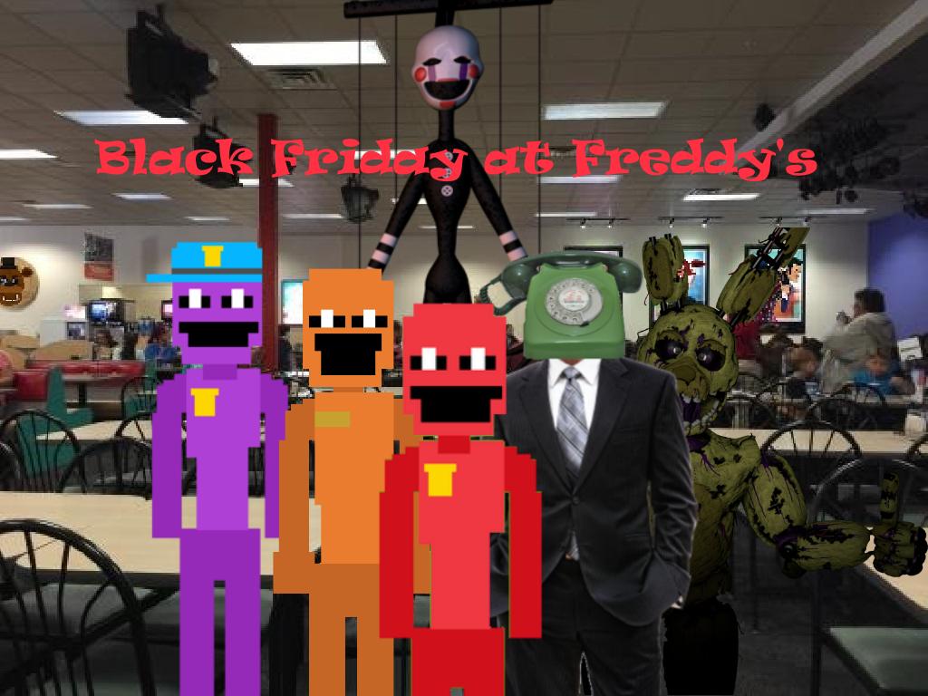 Black Friday at Freddy's | The FNAF Fan Game Wikia | FANDOM powered