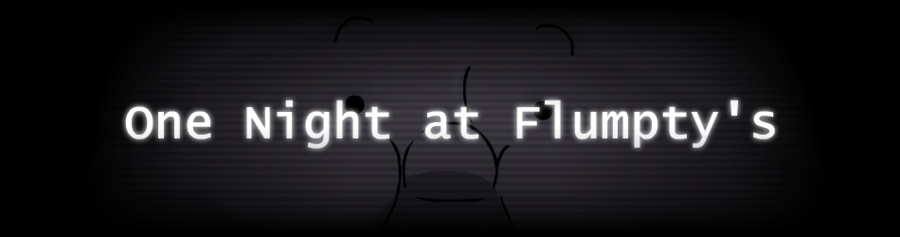 One Night At Flumpty's | The FNAF Fan Game Wikia | FANDOM