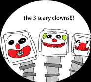 The 3 scary clowns