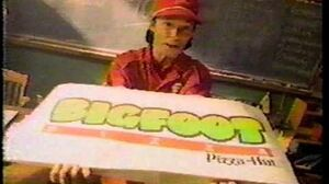 Pizza Hut Bigfoot Commercial