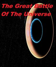 The Great Battle of The Universe poster