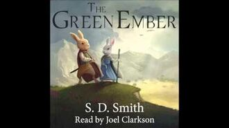 The Green Ember Audiobook, Chapters 1-5