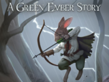 The Last Archer: A Green Ember Story