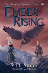 Ember Rising: The Green Ember Book III