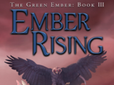 Ember Rising: The Green Ember Book III