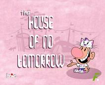 La Casa del no Mañana