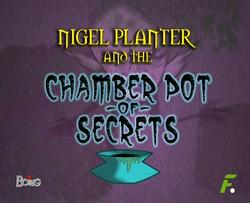 Nigel Planter y el Orinal de los Secretos