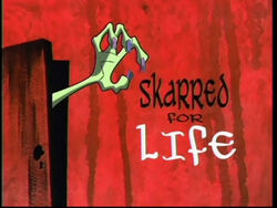 Skarred for Life