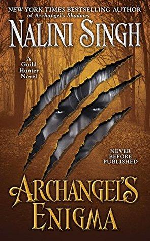 Archangel's Enigma (Guild Hunter -8) by Nalini Singh