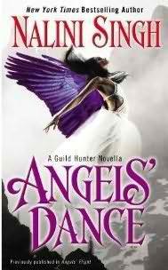 Angels' Dance (Guild Hunter 0.4) by Nalini Singh