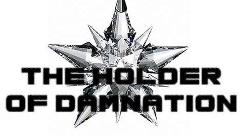 "The Holders Series - ""The Holder of Damnation"""