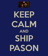 KEEP CALM AND SHIP PASON