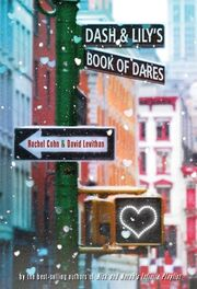 Dash and Lily's Book of Dares bookcover