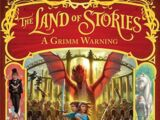 The Land of Stories: A Grimm Warning