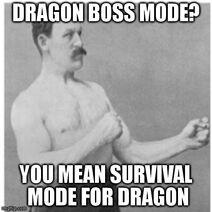 Dragon boss mode