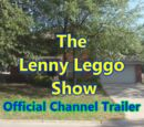 The Lenny Leggo Show Channel Trailer